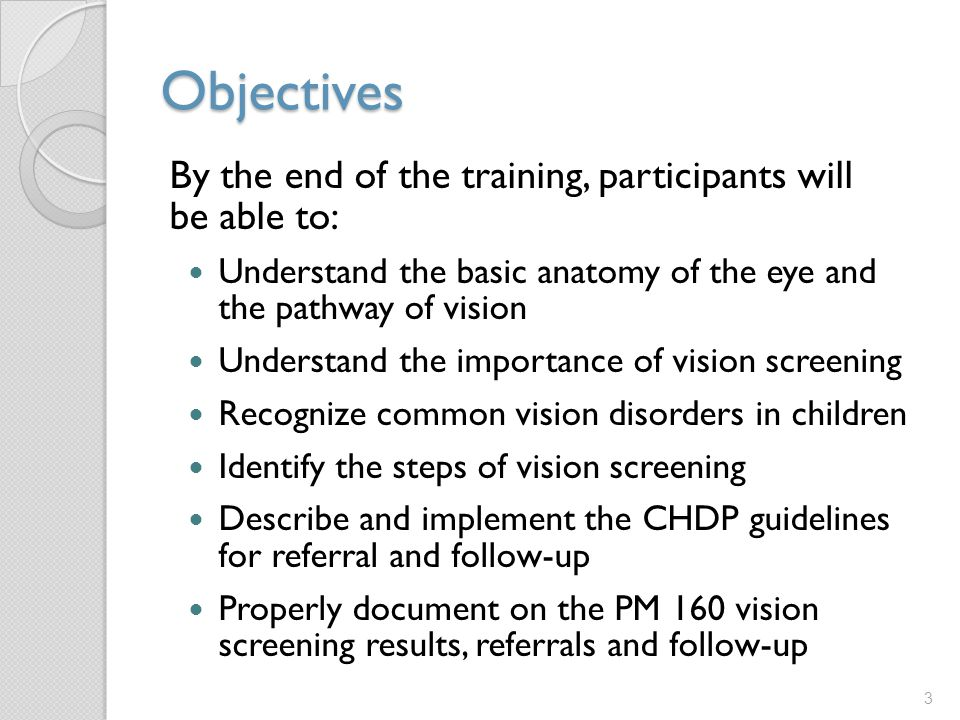 Objectives By the end of the training, participants will be able to: