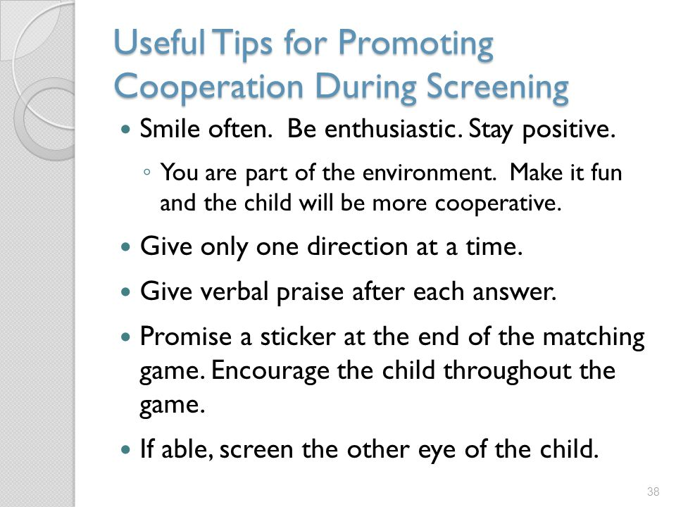 Useful Tips for Promoting Cooperation During Screening