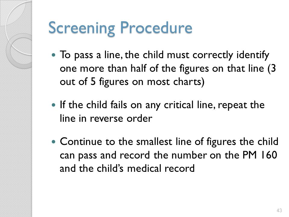 Screening Procedure
