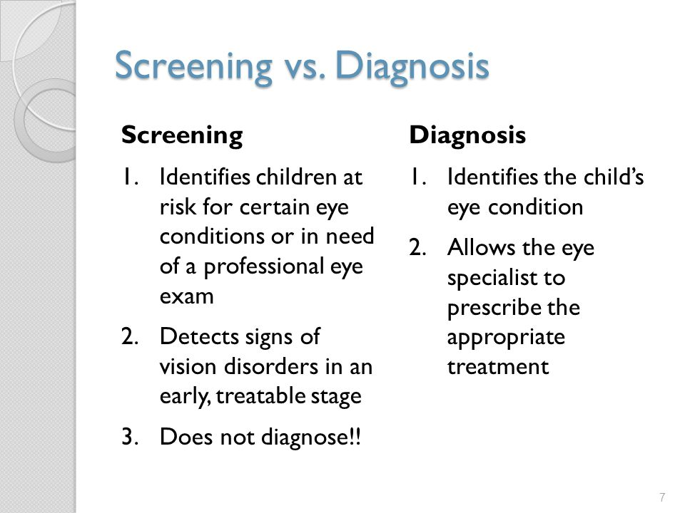 Screening vs. Diagnosis