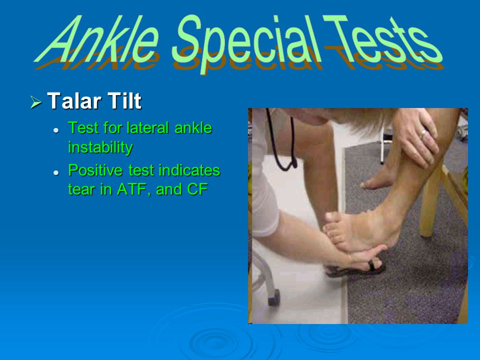 Ankle Special Tests Talar Tilt Test for lateral ankle instability