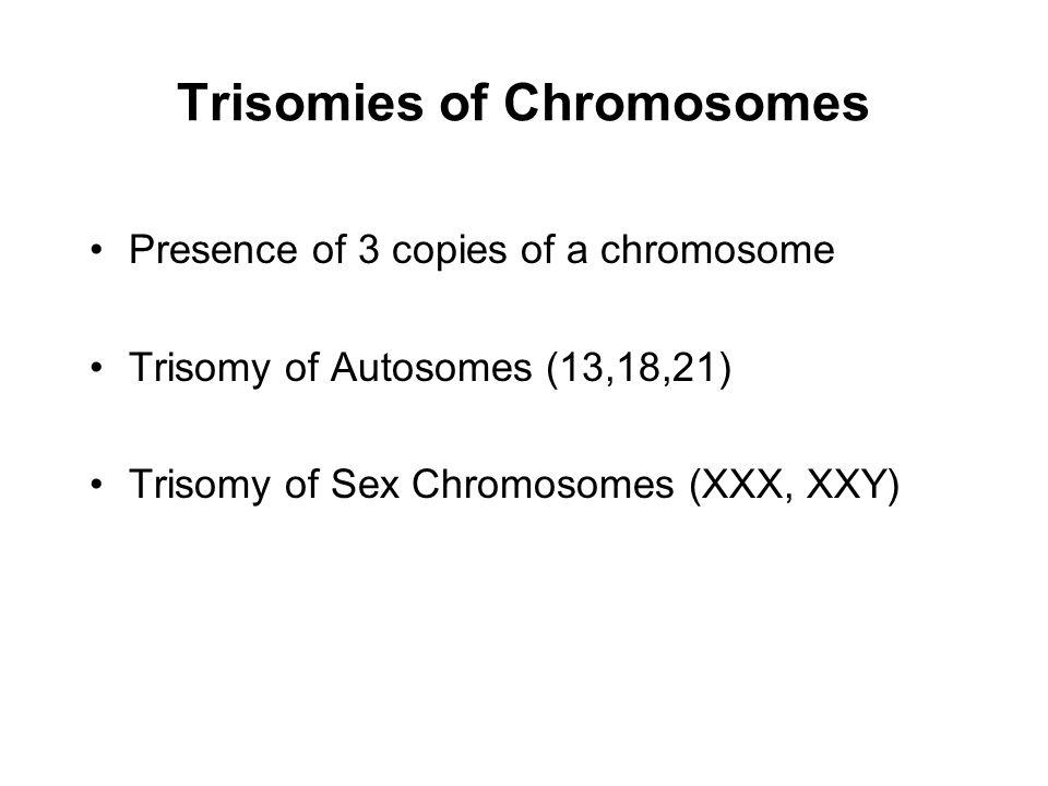 Trisomies of Chromosomes