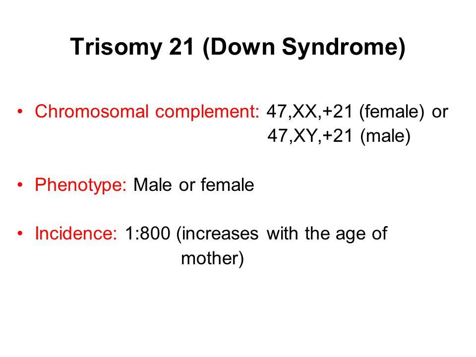 Trisomy 21 (Down Syndrome)