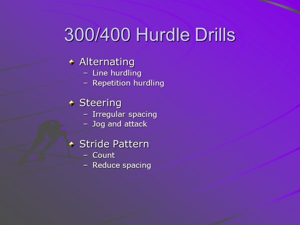 300/400 Hurdle Drills Alternating Steering Stride Pattern