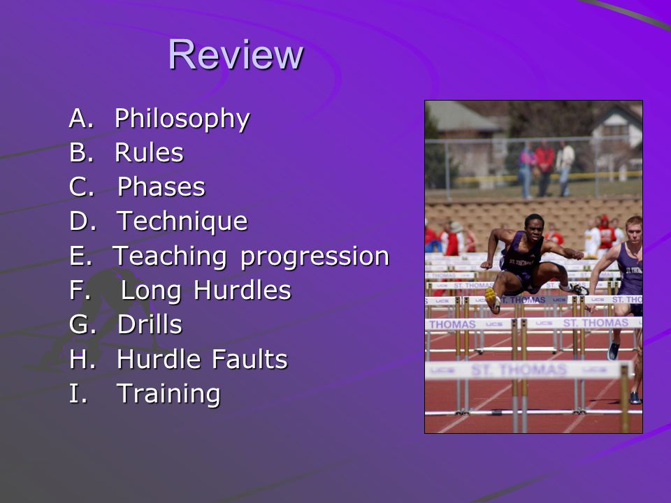 Review A. Philosophy B. Rules C. Phases D. Technique