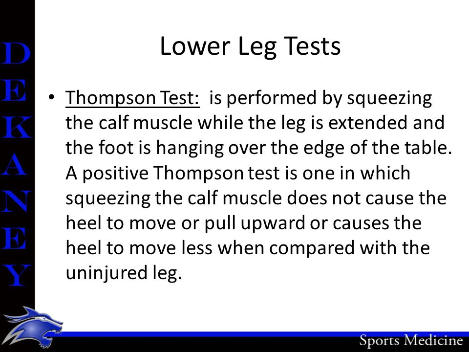 Lower Leg Tests