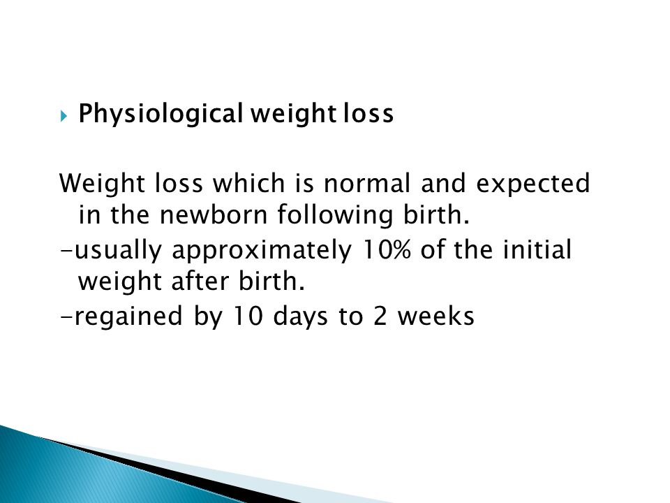 Physiological weight loss