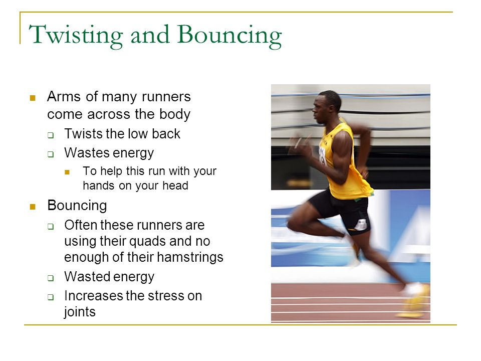 Twisting and Bouncing Arms of many runners come across the body