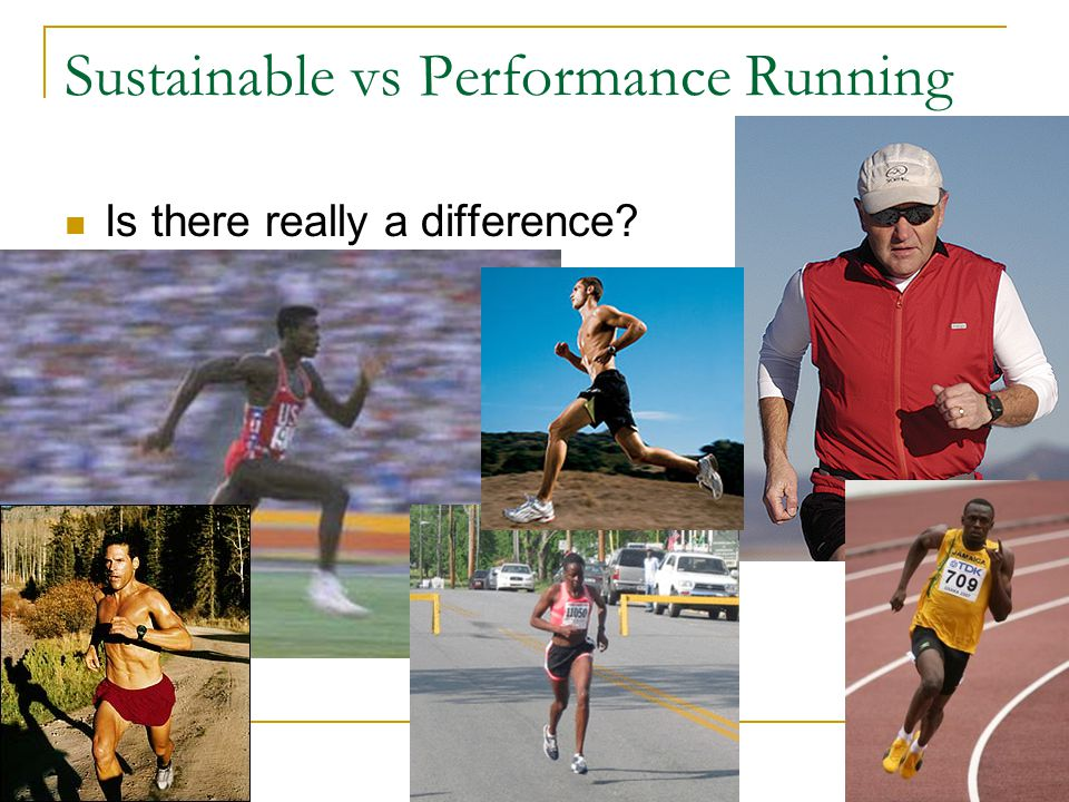 Sustainable vs Performance Running