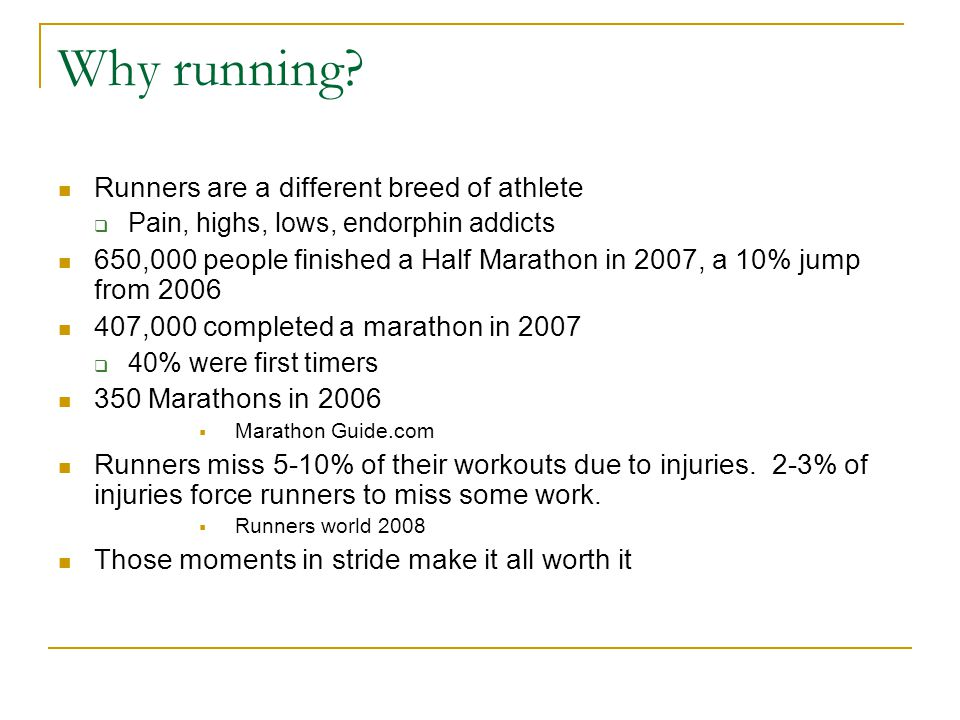 Why running Runners are a different breed of athlete