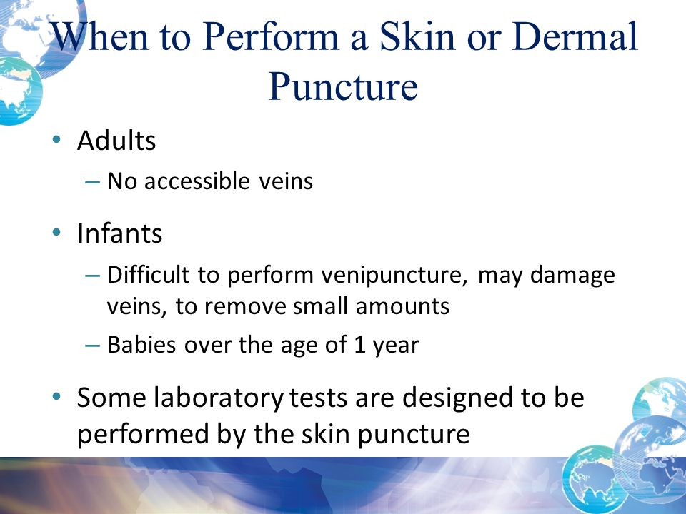 When to Perform a Skin or Dermal Puncture