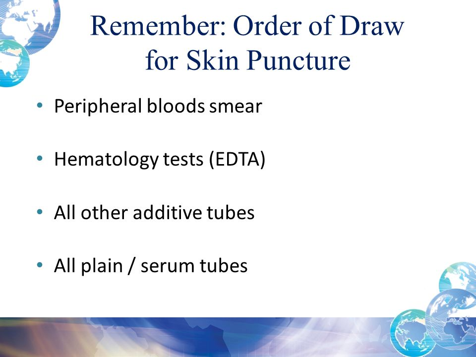 Remember: Order of Draw for Skin Puncture