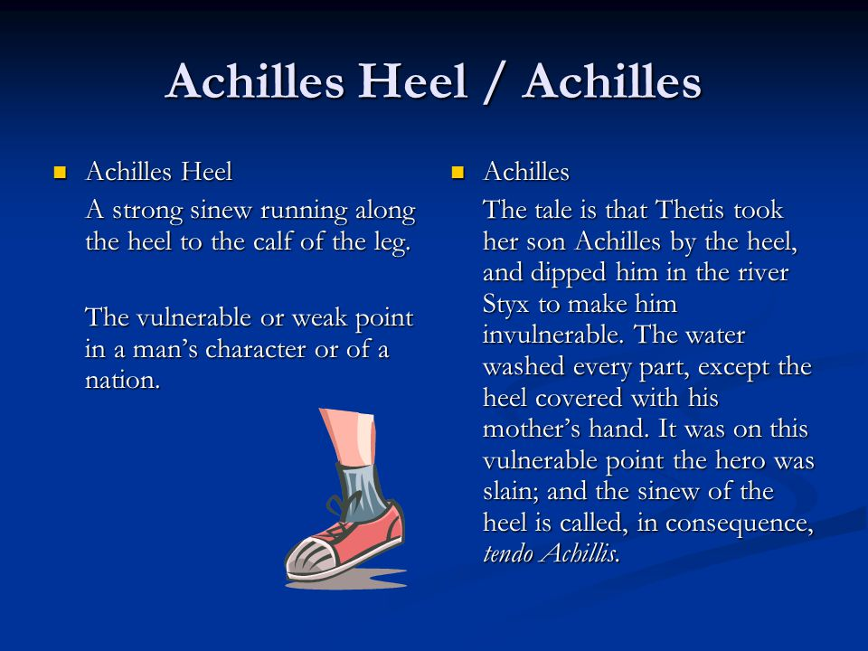 Achilles Heel / Achilles