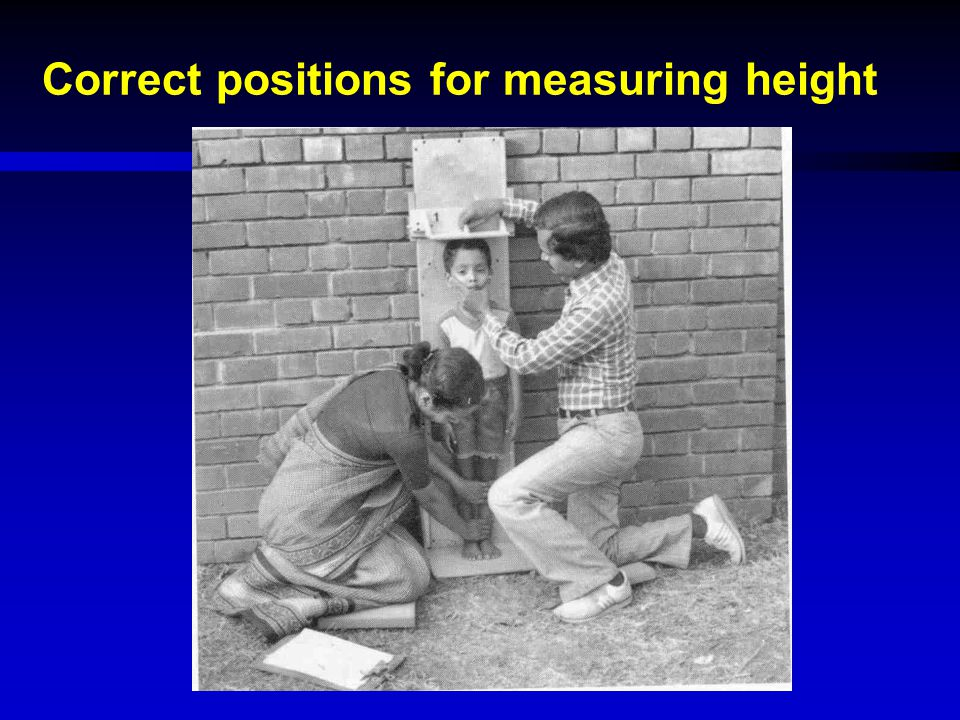 Correct positions for measuring height