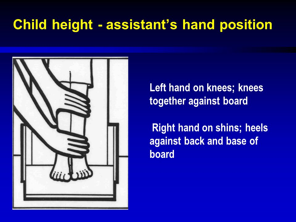 Child height - assistant's hand position