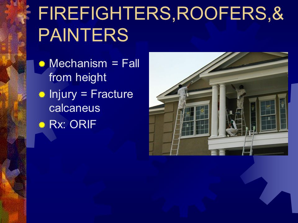FIREFIGHTERS,ROOFERS,& PAINTERS