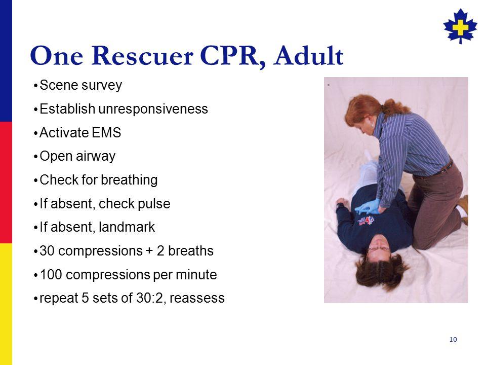 One Rescuer CPR, Adult Scene survey Establish unresponsiveness