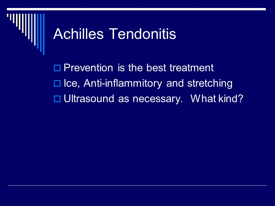 Achilles Tendonitis Prevention is the best treatment
