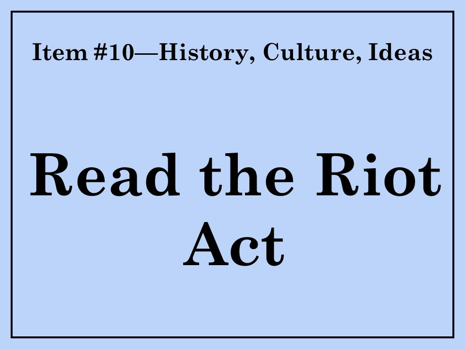 Item #10—History, Culture, Ideas