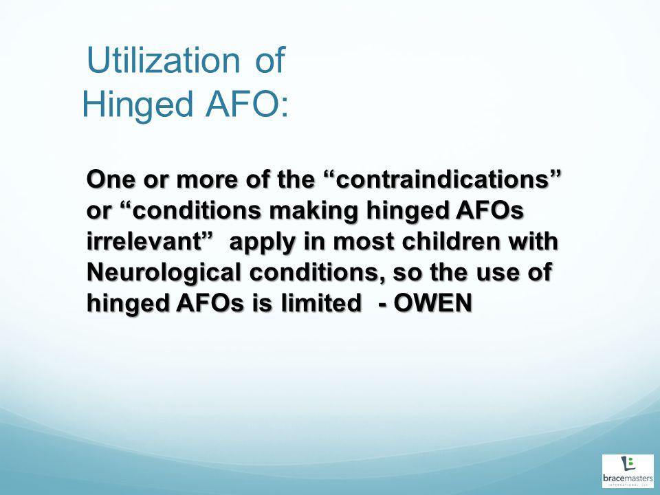 Utilization of Hinged AFO: