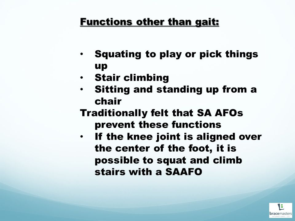 Functions other than gait: