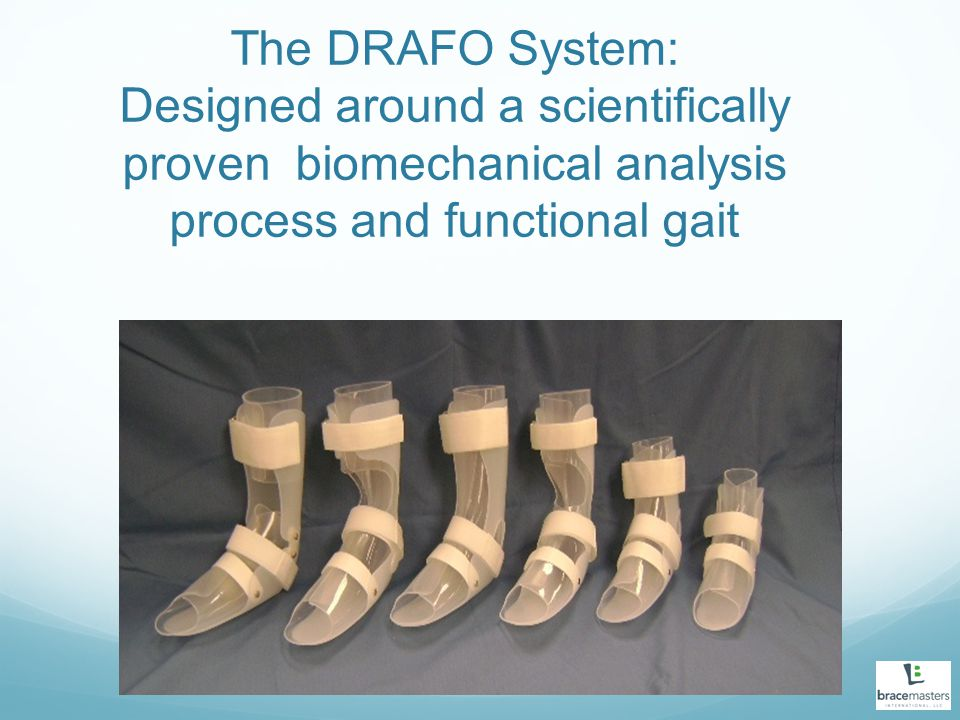 The DRAFO System: Designed around a scientifically proven biomechanical analysis process and functional gait
