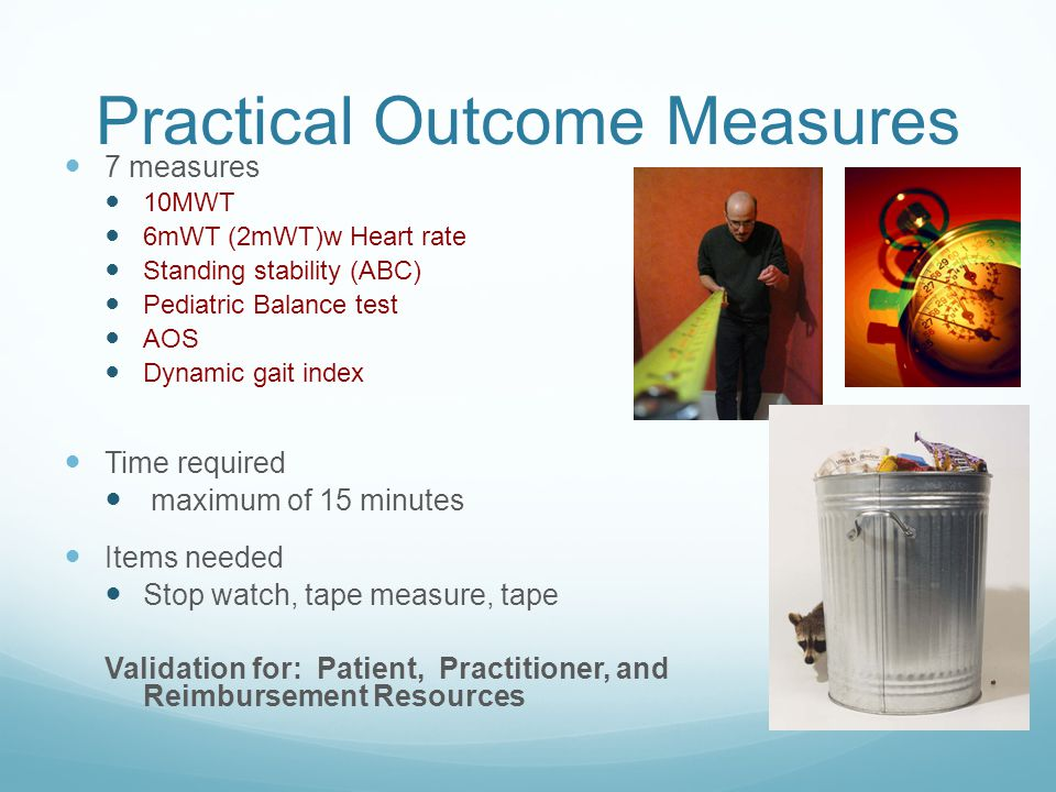 Practical Outcome Measures