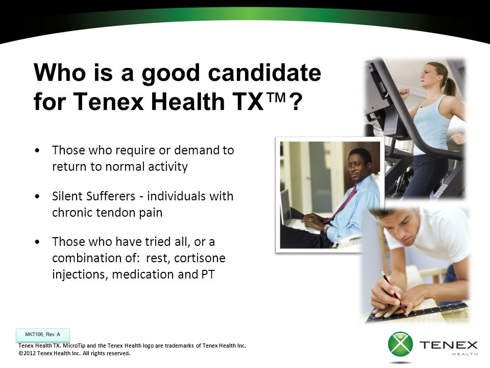 Who is a good candidate for Tenex Health TX™