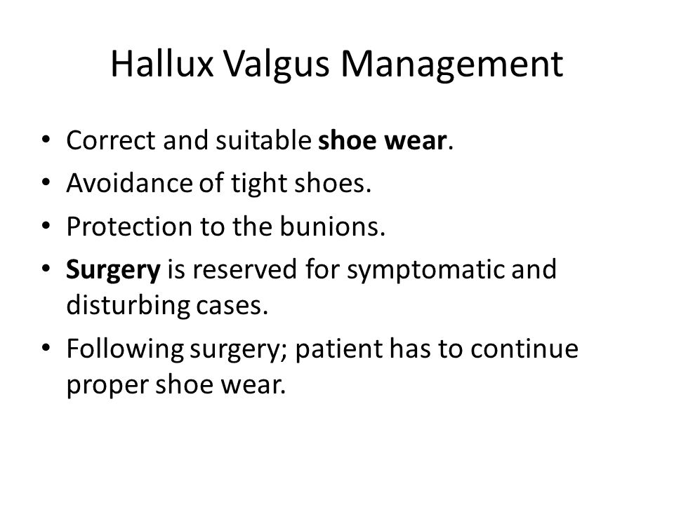 Hallux Valgus Management