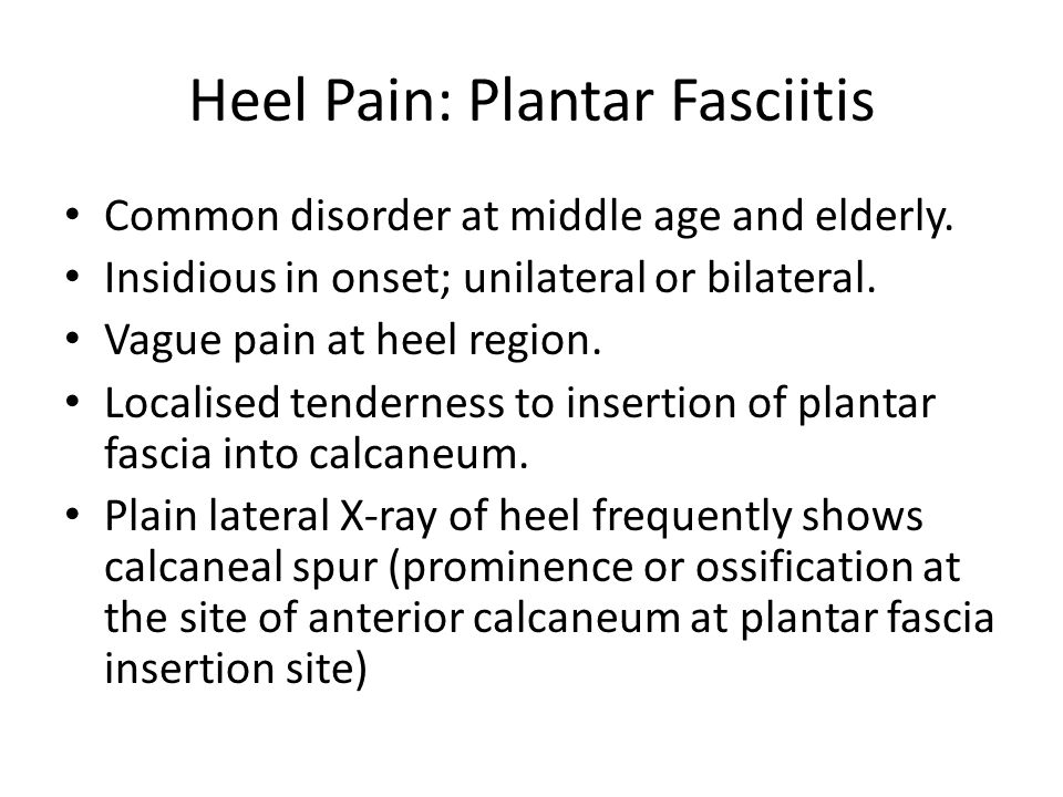 Heel Pain: Plantar Fasciitis