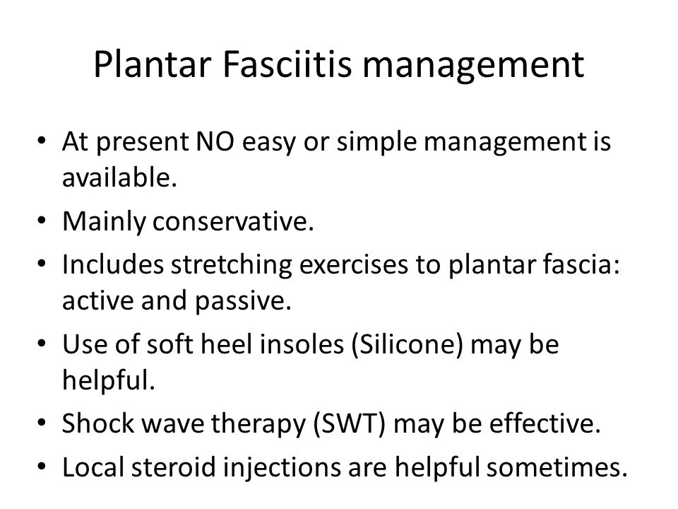 Plantar Fasciitis management