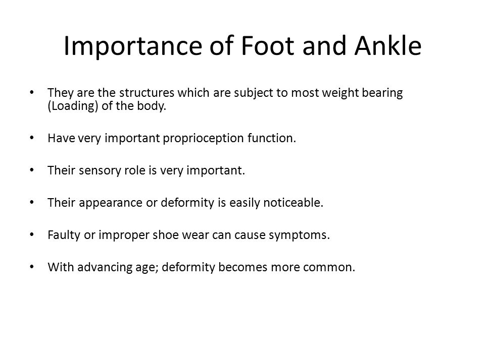 Importance of Foot and Ankle