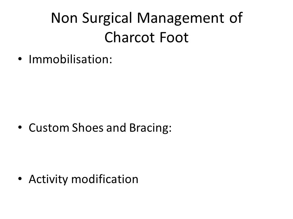 Non Surgical Management of Charcot Foot