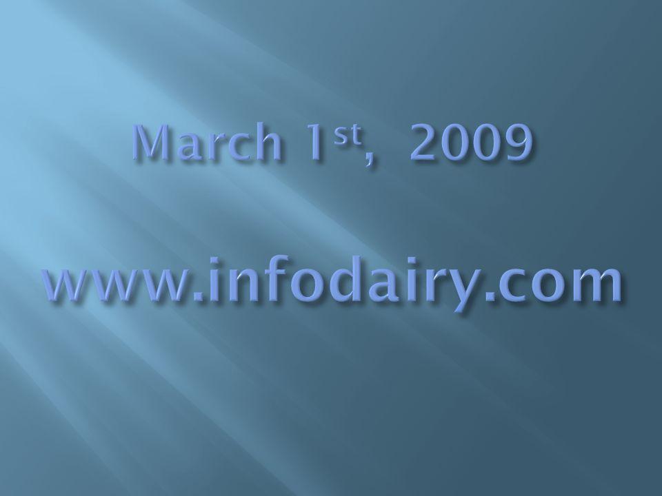March 1st, 2009 www.infodairy.com