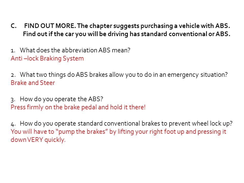 FIND OUT MORE. The chapter suggests purchasing a vehicle with ABS