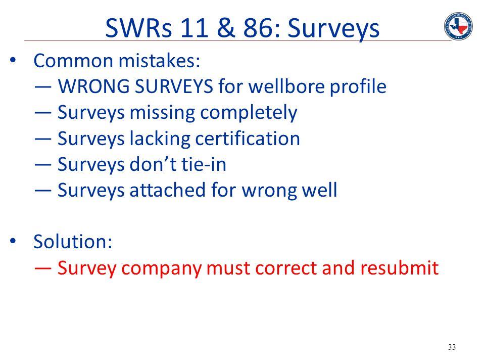 SWRs 11 & 86: Surveys Common mistakes: