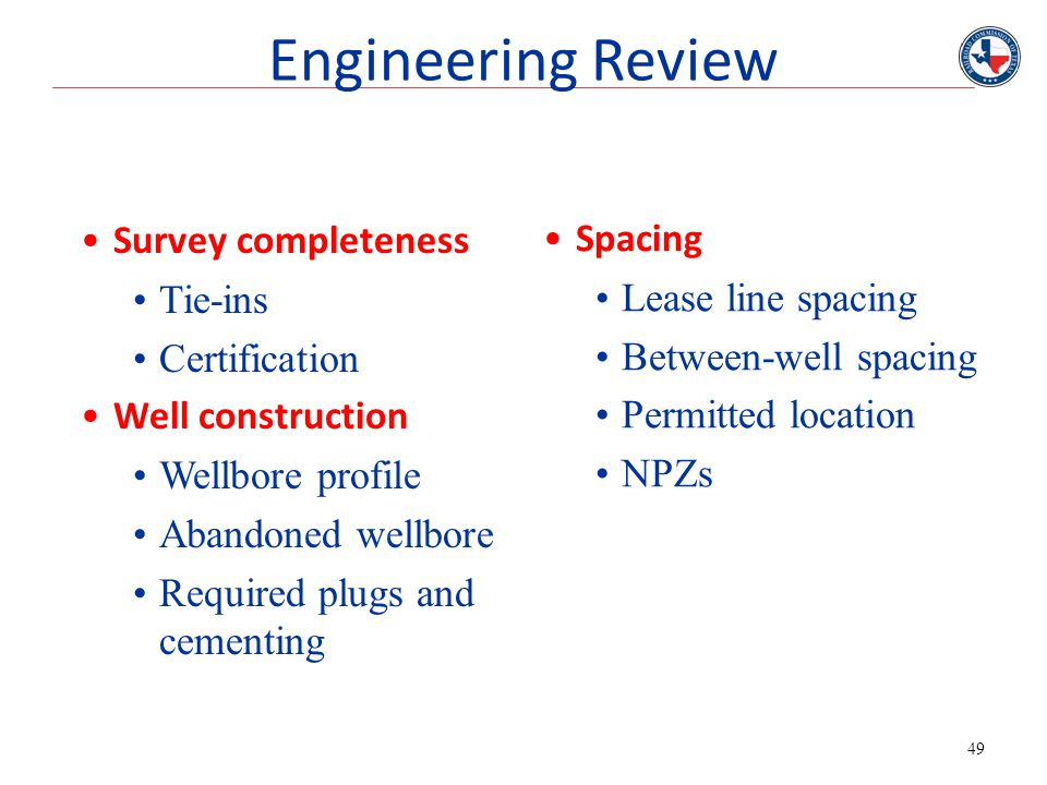 Engineering Review Survey completeness Spacing Tie-ins