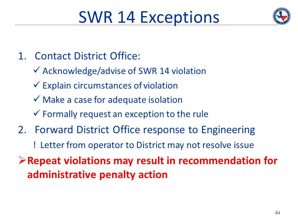 SWR 14 Exceptions Contact District Office: