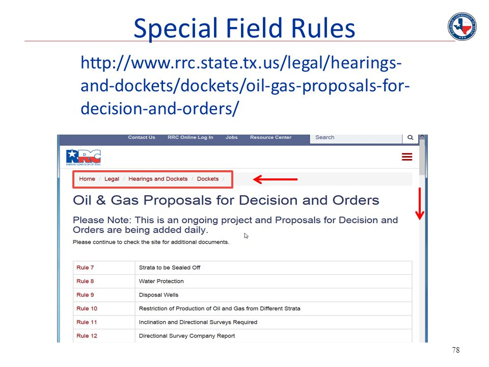 Special Field Rules http://www.rrc.state.tx.us/legal/hearings-and-dockets/dockets/oil-gas-proposals-for-decision-and-orders/