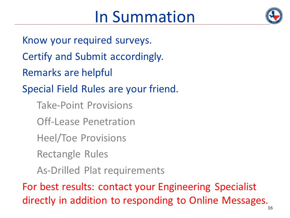 In Summation Know your required surveys.