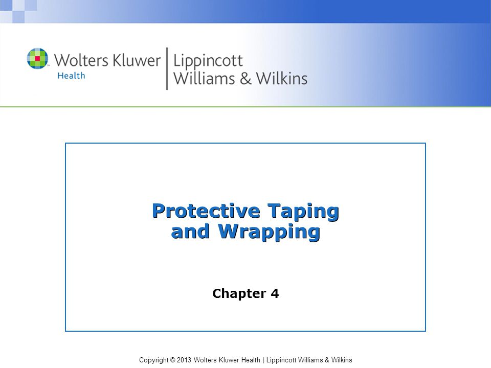 Protective Taping and Wrapping