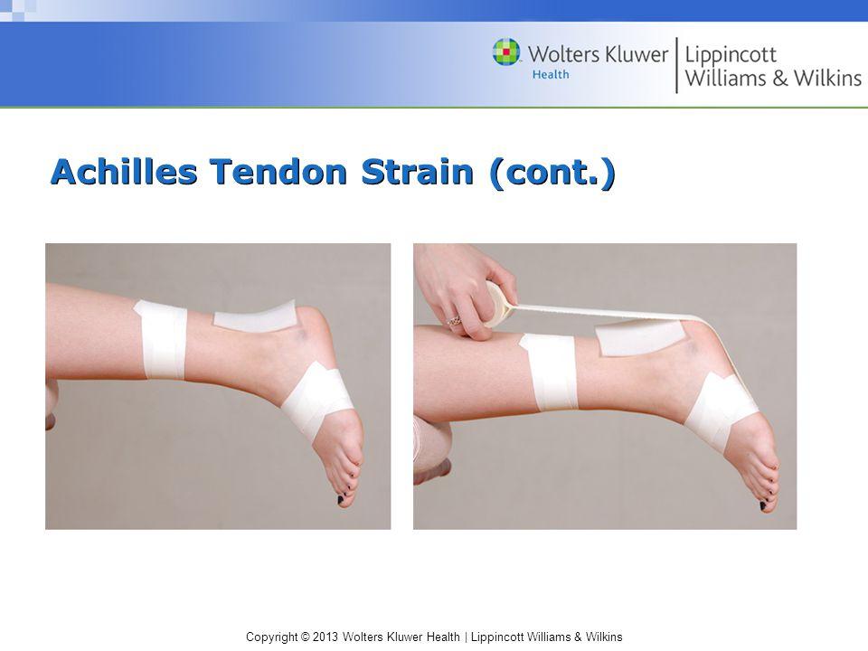Achilles Tendon Strain (cont.)