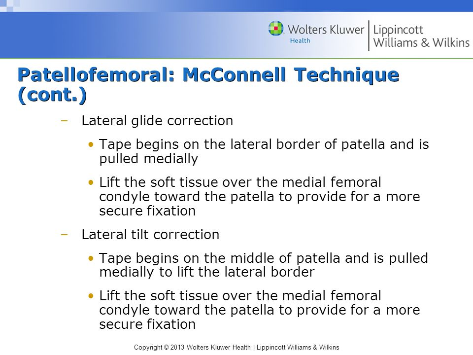 Patellofemoral: McConnell Technique (cont.)
