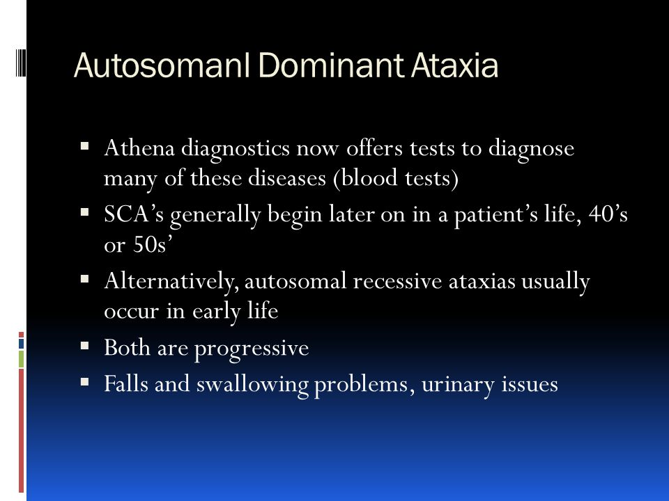 Autosomanl Dominant Ataxia