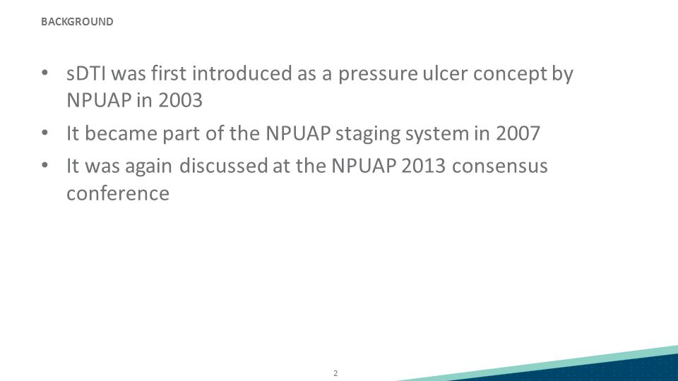 sDTI was first introduced as a pressure ulcer concept by NPUAP in 2003