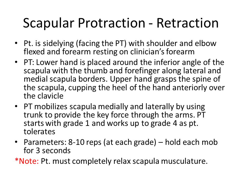 Scapular Protraction - Retraction