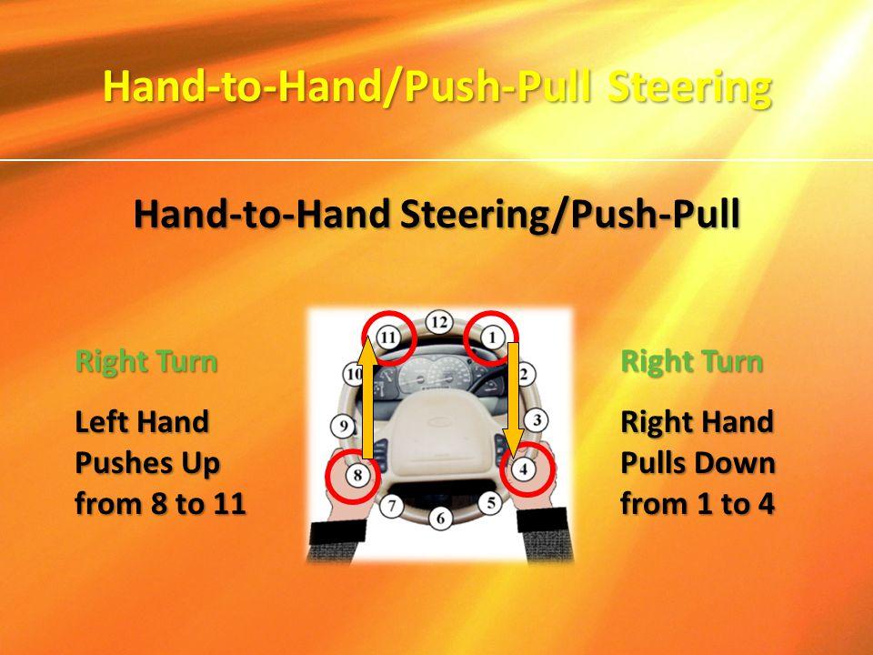 Hand-to-Hand/Push-Pull Steering Hand-to-Hand Steering/Push-Pull