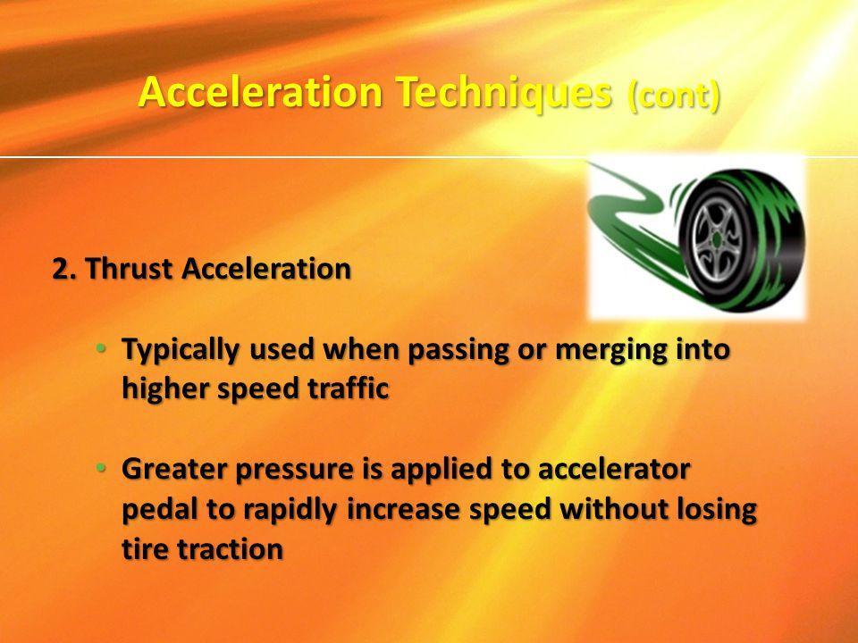 Acceleration Techniques (cont)
