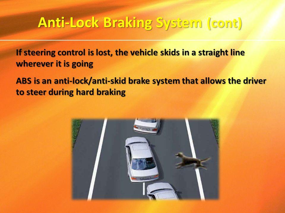 Anti-Lock Braking System (cont)