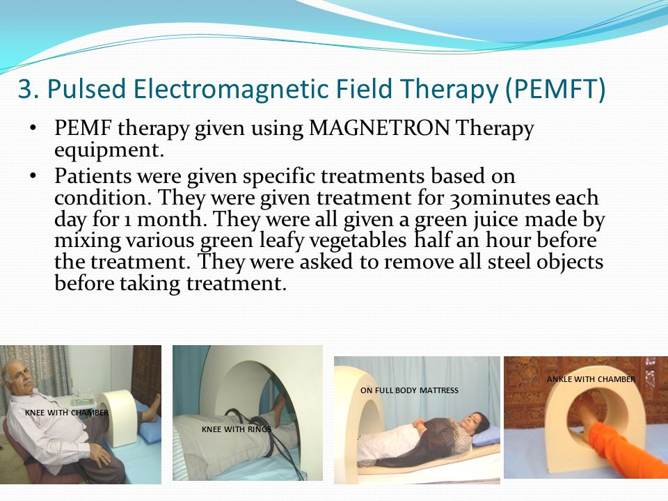 3. Pulsed Electromagnetic Field Therapy (PEMFT)